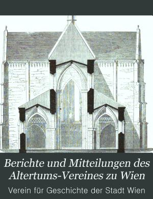Berichte und Mitteilungen des Altertums Vereines zu Wien PDF