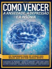 Como Vencer a Ansiedade, a Depressão e a Insônia: Guia Minha Saúde Ed.15
