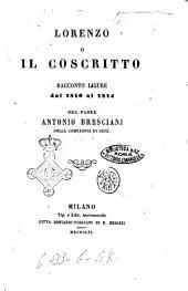 Lorenzo o Il coscritto racconto ligure dal 1810 al 1814 del padre Antonio Bresciani della Compagnia di Gesù