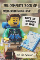 The Complete Book Of Paraguayan Knowledge