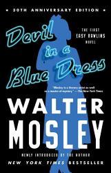 Devil In A Blue Dress 30th Anniversary Edition  Book PDF