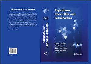 Asphaltenes  Heavy Oils  and Petroleomics