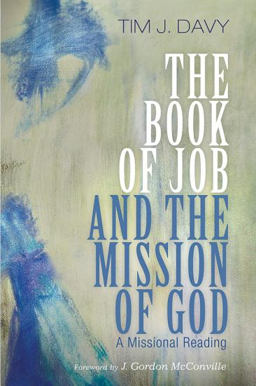 The Book of Job and the Mission of God PDF