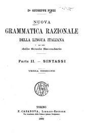 Nuova grammatica razionale della lingua italiana per le scuole secondare: Volume 2