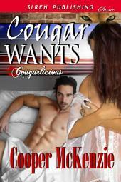 Cougar Wants [Cougarlicious 1]