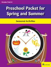 Preschool Packet for Spring and Summer: Seasonal Activities