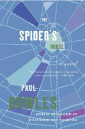 The Spider's House: A Novel