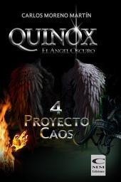 Quinox, el ángel oscuro 4: Proyecto Caos