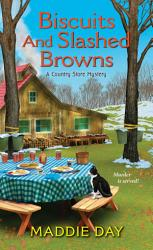 Biscuits And Slashed Browns Book PDF