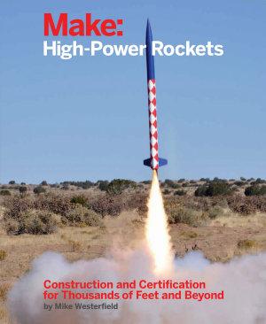 Make  High Power Rockets