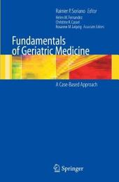 Fundamentals of Geriatric Medicine: A Case-Based Approach
