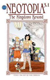 Neotopia Volume 3:The Kingdoms Beyond #1