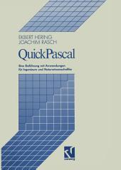 QuickPascal: Eine Einführung mit Anwendungen für Ingenieure und Naturwissenschaftler