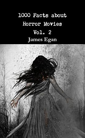 1000 Facts about Horror Movies Vol  2 PDF