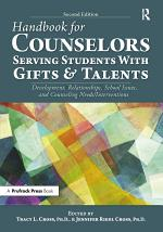 Handbook for Counselors Serving Students With Gifts and Talents
