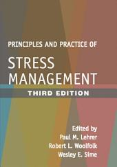 Principles and Practice of Stress Management, Third Edition: Edition 3