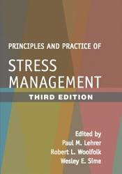 Principles and Practice of Stress Management  Third Edition PDF