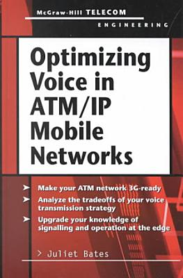 Optimizing Voice in ATM IP Mobile Networks PDF