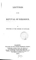 Lectures on the revival of religion  by ministers of the Church of Scotland  ed  by W M  Hetherington   PDF