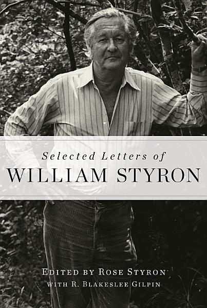 Download Selected Letters of William Styron Book