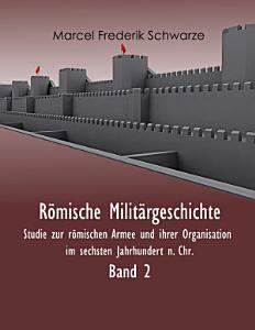 R  mische Milit  rgeschichte Band 2 PDF