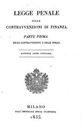 Legge penale sulle contravvenzioni di finanza. (Strafgesetz über Gefällsübertretungen).