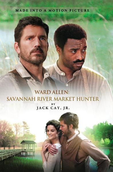 Download Ward Allen  Savannah River Market Hunter Book