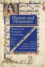 Hymns and Hymnody, Volume 1