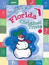 The Most Amazing Book of Florida Christmas Trivia