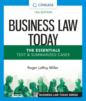 Business Law Today  The Essentials  Text and Summarized Cases