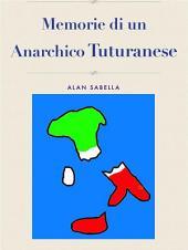 Memorie di un Anarchico Tuturanese