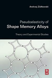 Pseudoelasticity of Shape Memory Alloys