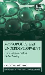Monopolies and Underdevelopment