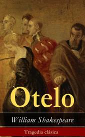 Otelo: Tragedia clásica