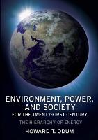 Environment  Power  and Society for the Twenty first Century PDF