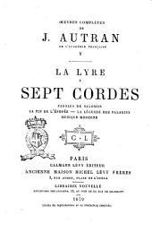 Oeuvres complètes de J. Autran: La lyre à sept cordes, Volume5