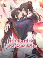 It's Hard to be a Good Wife