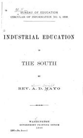 Industrial Education in the South: Volume 886