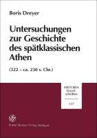 Untersuchungen zur Geschichte des sp  tklassischen Athen PDF