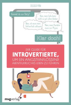 Der Guide f  r Introvertierte  um ein angsteinfl    end abenteuerliches Leben zu f  hren PDF