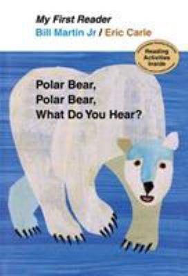 Polar Bear  Polar Bear  What Do You Hear  My First Reader PDF