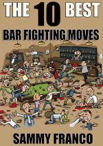 The 10 Best Bar Fighting Moves