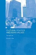 Cultural Politics and Asian Values