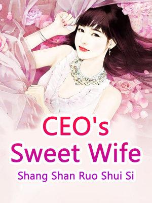 CEO s Sweet Wife