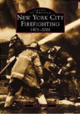 New York City Firefighting 1901 2001 PDF