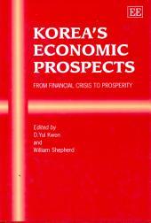 Korea's Economic Prospects: From Financial Crisis to Prosperity