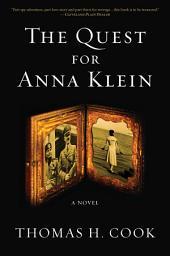 The Quest for Anna Klein: A Novel