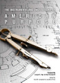 Instruments and Institutions of American Purpose