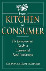 From Kitchen to Consumer