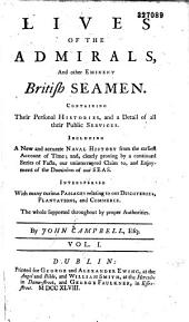 Lives of the Admirals and Other Eminent British Seamen, Containing Their Personal Histories and a Detail of All Thier Publis Services...